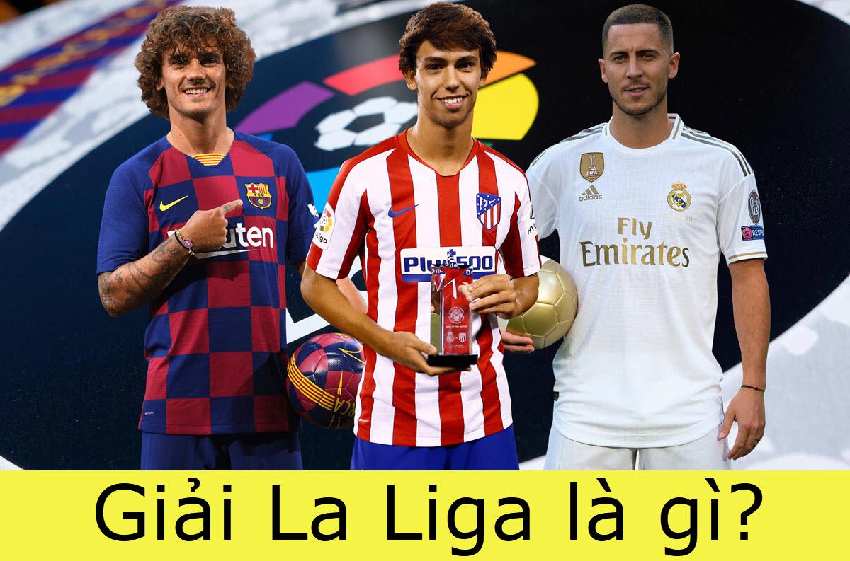 la-liga-la-gi-1